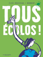 All green! / Tous écolos !