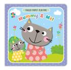 Finger Puppet Playtime - Mummy & Me!