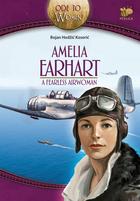Amelia Earheart, a fearless airwoman