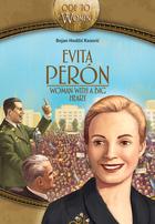 Evita Peron, woman with a big heart