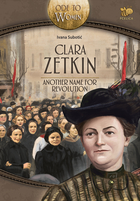 Clara Zetkin, another name for revolution