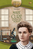 Marie Curie, modesty and ingenuity