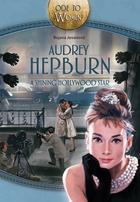 Audrey Hepburn, a shining Hollywood star