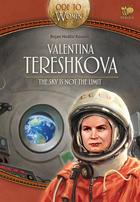 Valentina Tereshkova, the sky is not the limit
