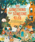 Do Something For Someone Else