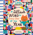 Little Wordsmith: A Difficult Word for Every Day of the Year