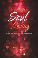 The Power of Soul Loving