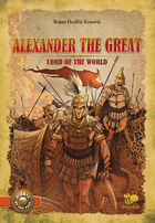 Alexander the Great, lord of the world