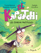 El Kapoutchi 1. The Evil Candy