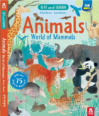 Lift and Learn: Animals World of Mammals