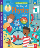 Lift and Learn: The Story of Physics