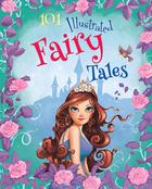 101 Illustrated Fairy Tales