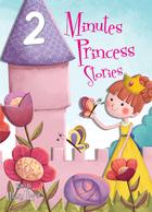 2 Minutes Princess Stories