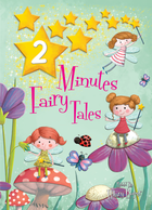 2 Minute Fairy Tales