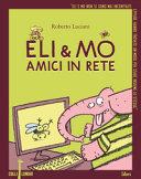 Eli & Mo, friends online