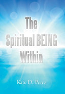 The Spiritual Being Within