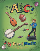 The ABC?s of Jug Band Music
