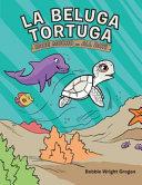 La beluga tortuga