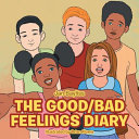 THE GOOD/BAD FEELINGS DIARY
