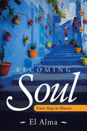 Becoming Soul