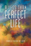 A LESS THAN PERFECT LIFE