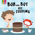 Bob and Bot gets Cooking