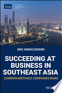 Succeeding at Business in Southeast Asia: Common Mistakes Companies Make