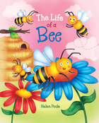 The Life of a Bee