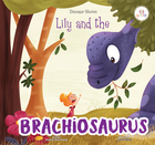 Lily and the Brachiosaurus