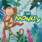 I am a Monkey