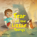 Fear of the Little Things