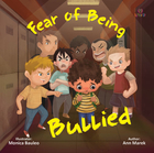 Fear of being bullied