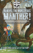 Beware The Monstrous Manther!