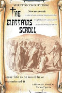 The Matthias Scroll: Select Second Edition