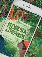 FLORESTA DOS MISTÉRIOS (A FOREST FULL OF MYSTERIES)