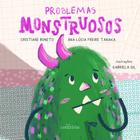 PROBLEMAS MONSTRUOSOS/ O MUNDO DOS DONGOS (MONSTRUOUS PROBLEMS/ DONGOS'S WORLD)