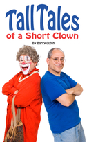 Tall Tales of a Short Clown