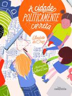 A CIDADE POLITICAMENTE CORRETA (THE POLITICALLY CORRECT CITY)