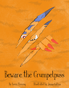 Beware the Grumpelpuss!