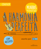 A HARMONIA PERFEITA (THE PERFECT HARMONY)