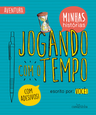 JOGANDO COM O TEMPO (PLAYING WITH TIME)
