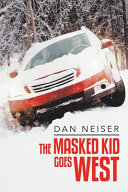 The Masked Kid Goes West