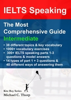 IELTS Speaking, The Most Comprehensive Guide, Intermediate