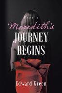 Meredith's Journey Begins