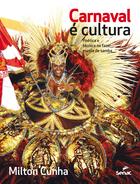 Carnaval é cultura