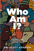 Who Am I? Exploring Your Identity through Your Vocations