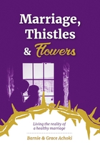 Marriage, Thistles and Flowers