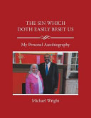 The Sin Which Doth Easily Beset Us