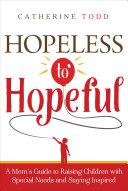 Hopeless to Hopeful
