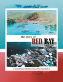 The Story of  Red Bay, East End